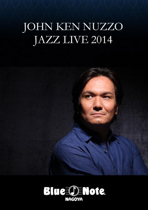 JOHN KEN NUZZO JAZZ LIVE 2014